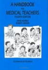 картинка: A_Handbook_for_Medical_Teachers_ed4.jpg