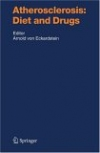 картинка: Atherosclerosis_Diet_and_Drugs_Handbook_of_Experimental_Pharmacology_v170.jpg