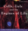 картинка: Cells_Gels_and_the_Engines_of_Life.jpg