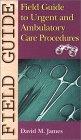картинка: Field_Guide_to_Urgent_and_Ambulatory_Care_Procedures.jpg
