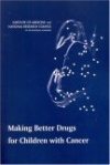 картинка: Making_Better_Drugs_for_Children_With_Cancer.jpg