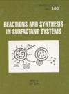 картинка: Reactions_and_Synthesis_in_Surfactant_Systems.jpg