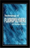 картинка: Technology_of_Fluoropolymers.jpg